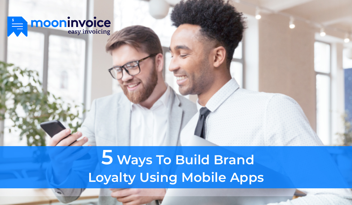 Build Brand Loyalty Using Mobile Apps