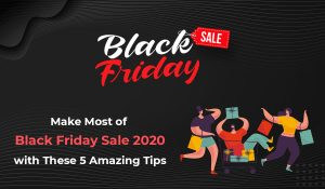 Make Most of Black Friday Sale 2020 with These 5 Amazing Tips - Moon Invoice